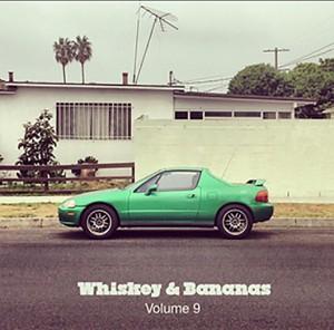 Whiskey & Bananas Vol 9