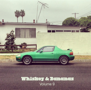 Whiskey & Bananas Vol 9